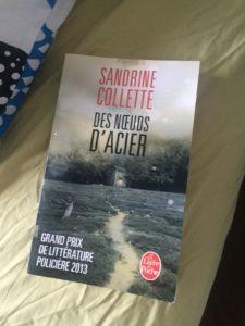 Des noeuds d'acier, Sandrine collette